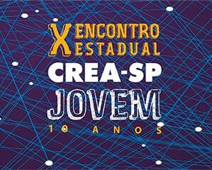 X Encontro Estadual Crea-SP Jovem - Inscrições abertas!
